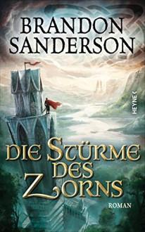 Die Stürme des Zorns: Roman (Die Sturmlicht-Chroniken (The Stormlight Archive) 4) - Brandon Sanderson, Michael Siefener