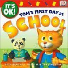 Tom's First Day of School - Beth Robbins