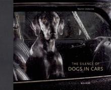 The Silence of Dogs in Cars - Martin Usborne, Susan McHugh