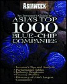 Asiaweek: Asia's 1,000 Blue Chip Companies - Asiaweek Magazine