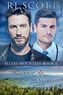 The Sinner and the Saint (Ellery Mountain #8) - R.J. Scott