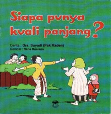 Siapa Punya Kuali Panjang? - Suyadi, Nana Ruslana