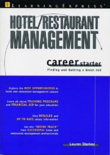 Hotel Restaurant Management Career Starter - Lauren B. Starkey