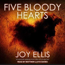 Five Bloody Hearts - Joy Ellis,Matthew Lloyd Davies