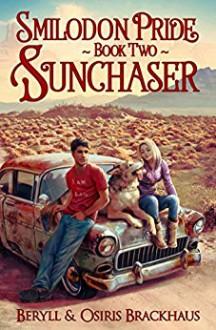 Sunchaser (Smilodon Pride Book 2) - Osiris Brackhaus, Beryll Brackhaus