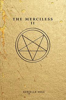 The Merciless II: The Exorcism of Sofia Flores - Danielle Vega