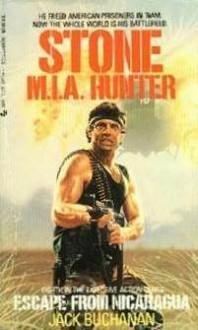 Stone M.I.A. Hunter: Escape from Nicaragua - Jack Buchanan