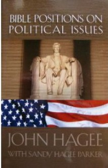 Bible Principles on Political Issues - John Hagee