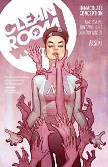 Clean Room (2015-2017) Vol. 1: Immaculate Conception - Gail Simone