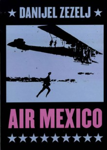 Air Mexico - Danijel Žeželj
