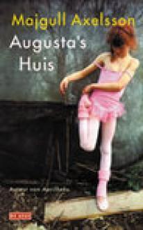 Augusta's huis (Paperback ) - Majgull Axelsson