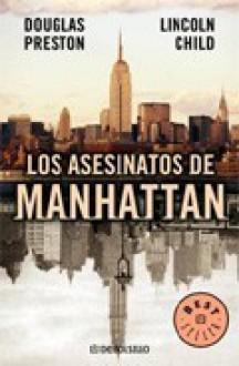Los asesinatos de Manhattan - Douglas Preston, Lincoln Child, Jofre Homedes