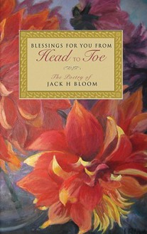 Blessings for You from Head to Toe - Jack H. Bloom