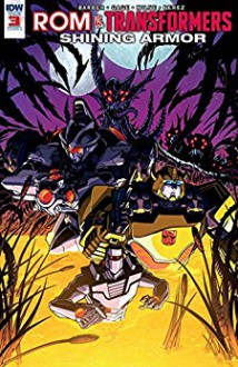 ROM vs. Transformers: Shining Armor #3 - John Barber,Christos Gage,Alex Milne
