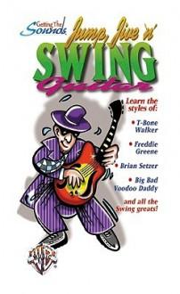 Getting the Sounds: Jump, Jive 'n' Swing Guitar, Video - Keith Wyatt