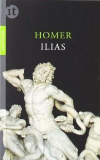 Ilias - Homer,Karl Ferdinand Lempp