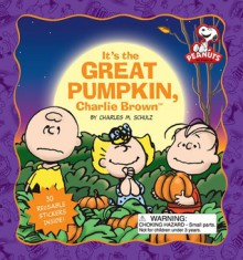 It's the Great Pumpkin, Charlie Brown - Charles M. Schulz