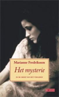 Het mysterie: In de greep van het verleden - Marianne Frederikson