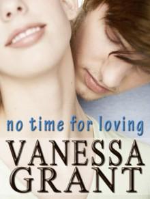 No Time for Loving - Vanessa Grant