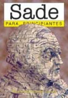 Sade para principiantes / Sade for Beginners (Para Principantes / for Beginners) - Stuart Hood