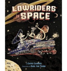 By Cathy Camper Lowriders in Space (Book 1) [Paperback] - Cathy Camper