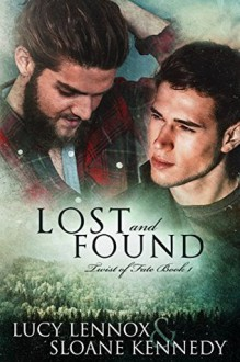 Lost and Found (Twist of Fate, Book 1) - Lucy Lennox, Sloane Kennedy