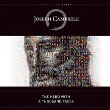 The Hero with a Thousand Faces - Joseph Campbell, Arthur Morey, John Lee, Susan Denaker, Brilliance Audio