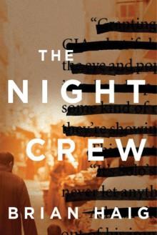 The Night Crew - Brian Haig