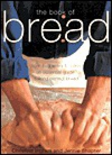 The Book of Bread - Christine Ingram