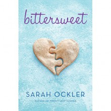 Bittersweet - Sarah Ockler