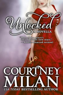 Unlocked - Courtney Milan