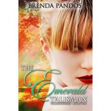 The Emerald Talisman (Talisman, #1) - Brenda Pandos