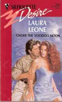 Under the Voodoo moon. - Laura Leone