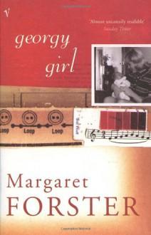 Georgy Girl - Margaret Forster