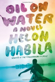 Oil on Water: A Novel - Helon Habila