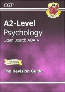 Psychology: A2-Level: Exam Board: AQA: The Revision Guide - Richard Parsons