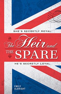 The Heir And The Spare - Emily Albright