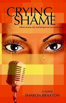 Crying Shame - SHARON, Y BRAXTON