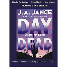 DAY OF THE DEAD, by J.A. Jance [MP3 CD] (The Walker Family Series, Book 3), Read by Gene Engene - Gene Engene, J.A. Jance