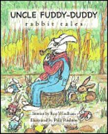 Uncle Fuddy-Duddy Rabbit Tales - Roy Windham
