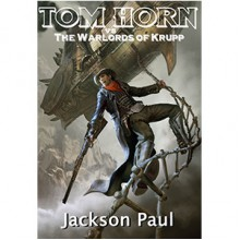 Tom Horn vs. The Warlords of Krupp - Glen Robinson, Paul Jackson