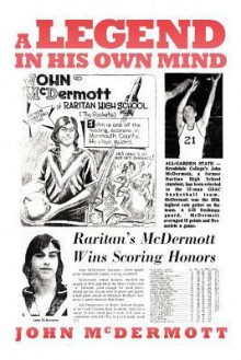 A Legend in His Own Mind - John McDermott