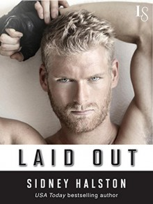 Laid Out (Worth the Fight) - Sidney Halston