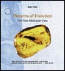 Patterns of Evolution: The New Molecular View - Roger Lewin