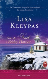 Nuit de Noël à Friday Harbor - Lisa Kleypas