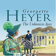 The Unknown Ajax - Georgette Heyer, Daniel Philpott