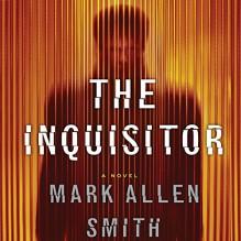 The Inquisitor - Mark Allen Smith, Ari Fliakos, Macmillan Audio