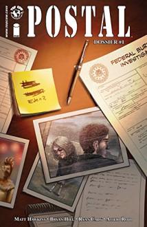 Postal FBI Dossier #1 - Bryan Hill, Matt Hawkins, Ryan Cady, Atilio Rojo