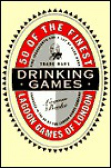 Fifty of the Finest Drinking Games - Lagoon Books