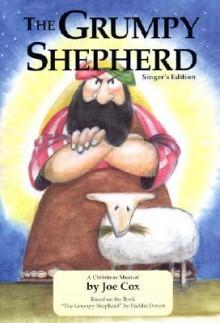 The Grumpy Shepherd Singer's Edition - Joe Cox, Nylea Butler-Moore